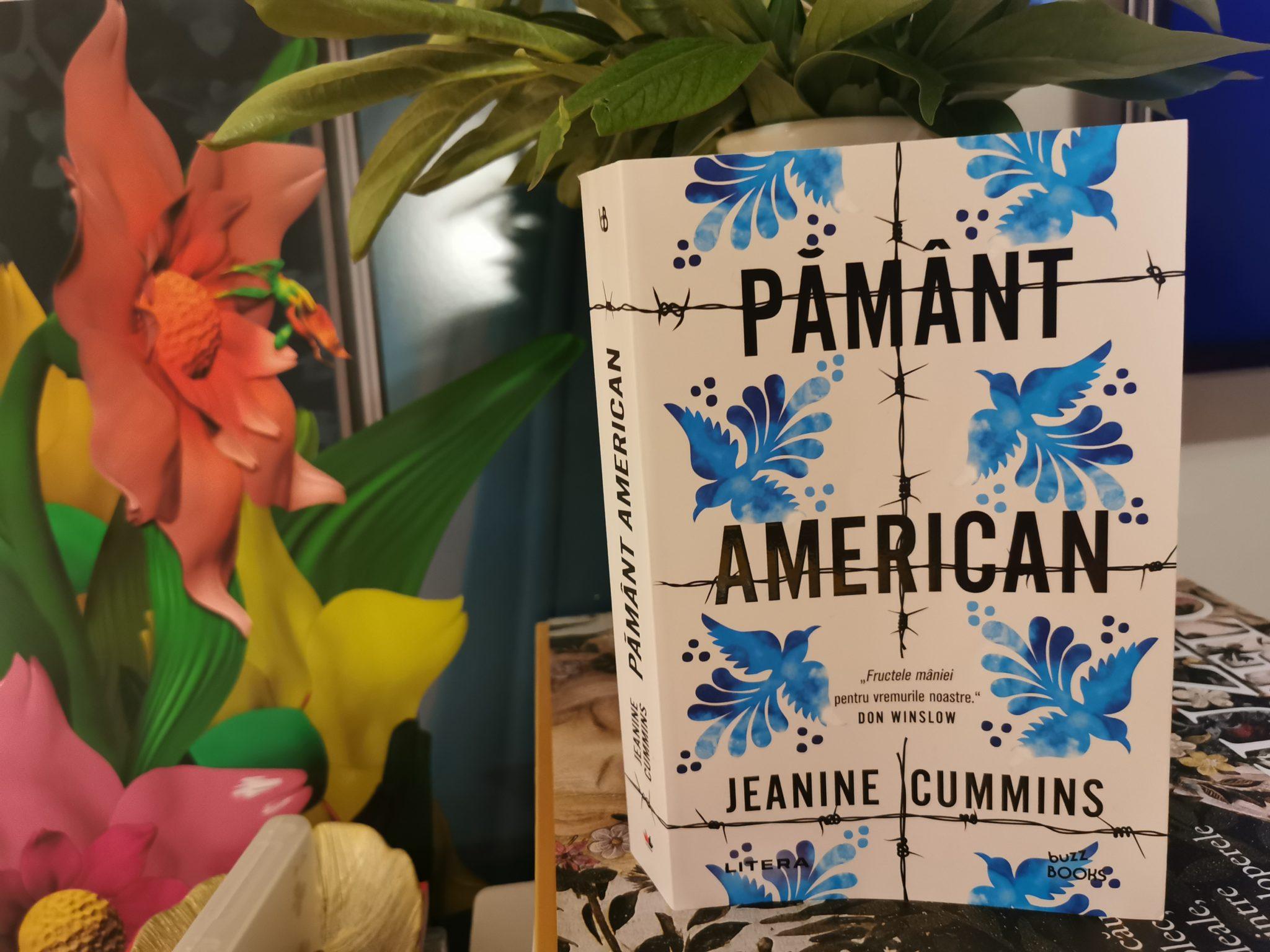 """""""Pamânt american"""" de Jeanine Cummins- un roman despre migrație și La Bestia"""
